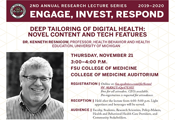 Lecture - Deep Tailoring of Digital Health: Novel Content and Tech Features with Dr. Kenneth Resnicow Flyer