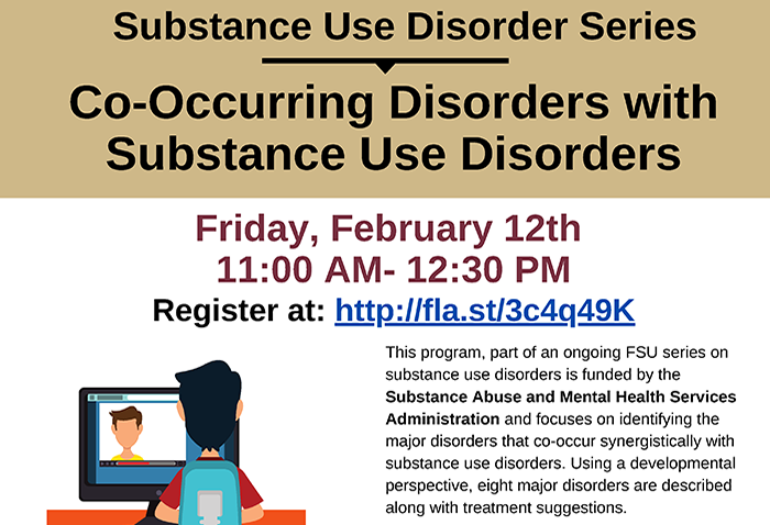 Substance Use Disorder Series: Co-Occurring Disorders with Substance Use Disorders on Friday, February 12 from 11 am - 12:30 pm.